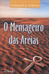 Livre Brésil - Bizancio-Messager-des-sables - Léonard Anthony